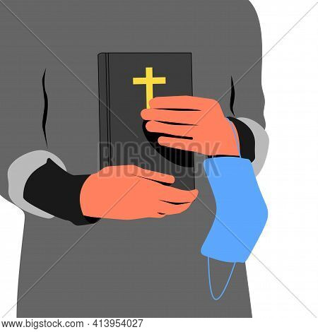 Person In Gray Robes Is Holding A Holy Bible Book And Blue Disposable Face Mask