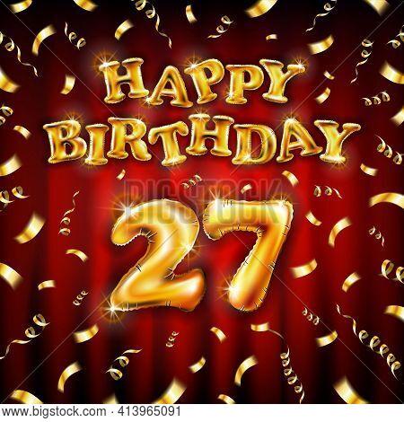 Golden Number 27 Twenty Seven Metallic Balloon. Happy Birthday Message Made Of Golden Inflatable Bal
