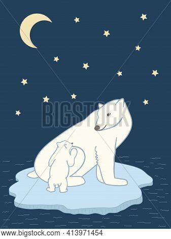 Vector Illustration Polar Bear With Little Bear Sitting On The Drifting Ice-floe Under Moon And Star