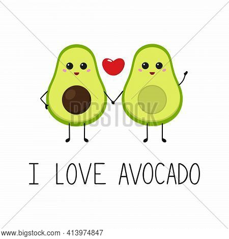 Two Avocado Halves Hold Each Other's Hands. The Inscription In The Style Of Lettering I Love Avocado