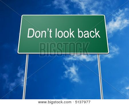 Road Sign Don't Look Back