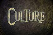 Culture Concept idea text on background sign idea poster