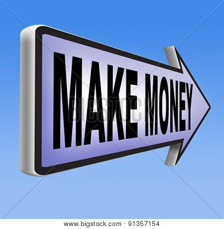 earning money earning cash and make a profit making fast and easy financial progress poster