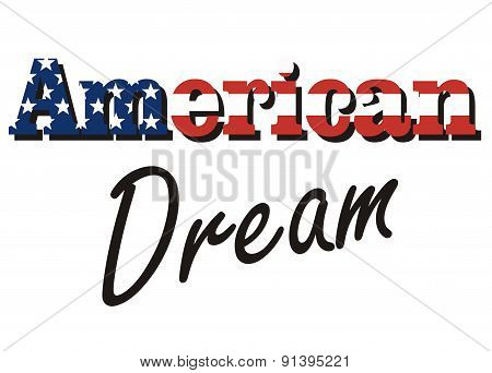 vector inscription - American dream, painted in the colors of the American flag