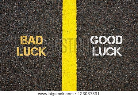 Antonym Concept Of Bad Luck Versus Good Luck