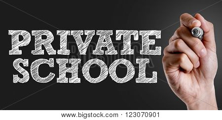 Hand writing the text: Private School