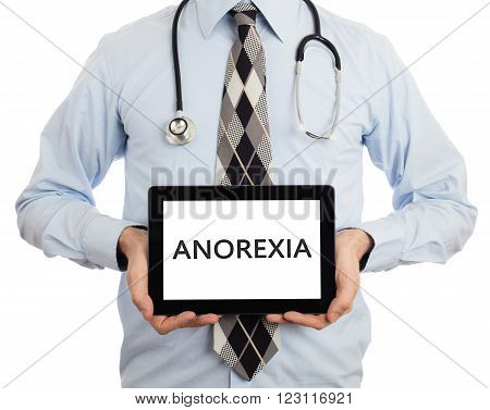 Doctor Holding Tablet - Anorexia