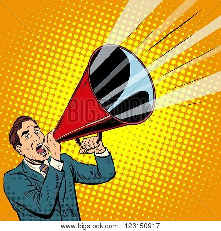 Businessman agitator with a megaphone pipe pop art retro style. Advertising and politics. Retro propaganda