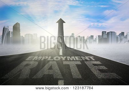 Image of employment rate text on the road shaped upward arrow, symbolizing growth of employment rate