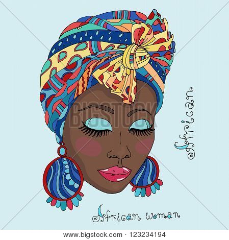 Vector colorful painted portrait of a beautiful African girl in a scarf drape with ornament and a knot on her head. Original hand drawn phrase African woman. On a blue background