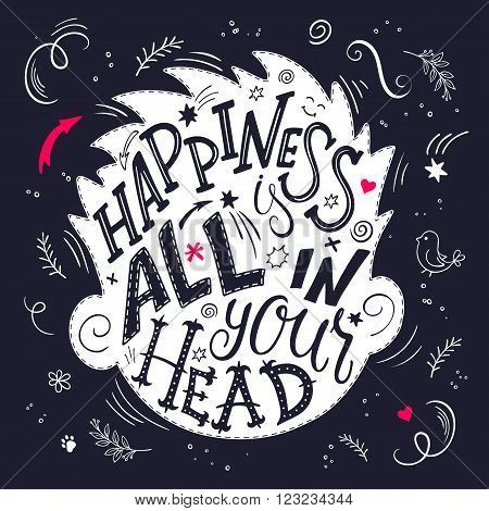 vector illustration of hand lettering inspiring quote - happiness is all in your head. All the letters are in head shape silhouette.
