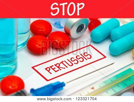 Stop pertussis. Vaccine to treat disease. Syringe and vaccine with drugs.