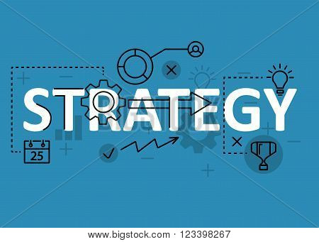 Strategy concept flat line design with icons and elements. Modern strategy concept vectors collection. Thin line flat design banners for website and mobile website easy to use and highly customizable. Strategy concept lettering
