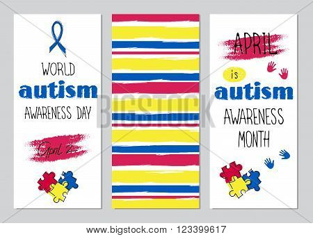 Vector set of vertical banner templates. Hand drawn lettering for World Autism Awareness day. For poster, greeting cards, brochures, tags and labels, souvenirs, invitations, calendar designs.
