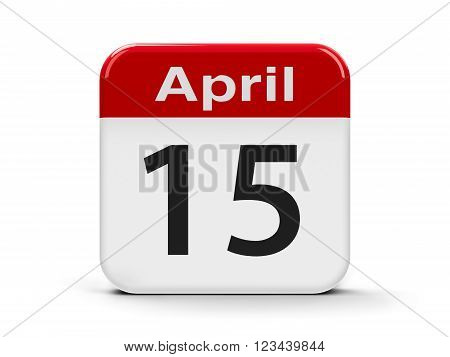 Calendar web button - Fifteenth of April - World Culture Day and Tax Day in USA three-dimensional rendering, 3d illustration