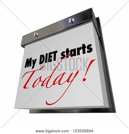 My Diet Starts Today Words Calendar Lose Weight Now