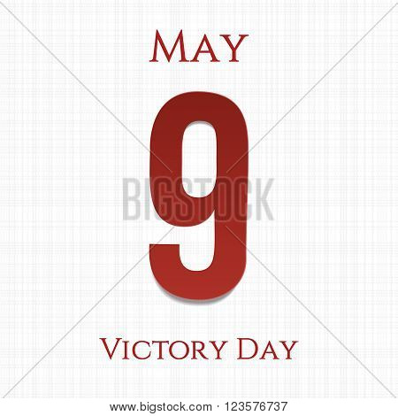 Victory Day big paper Number 9. Ninth May. Vector Illustration