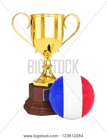 3d rendering of gold trophy cup and soccer football ball with France flag isolated on white background