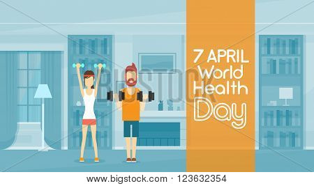 Sport Fitness Man Lifting Weight Exercise Workout Home Interior World Health Day 7 April  Flat Vector Illustration