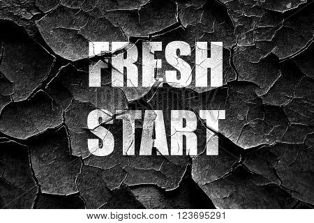 Grunge cracked Fresh start sign with some smooth lines and highlights