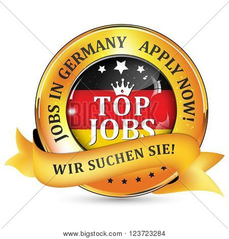Jobs in Germany. German text: We want you! - shiny elegant ribbon with Germany flak on the background.