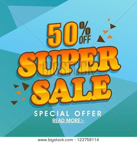 Super Sale Poster, Sale Banner, Sale Flyer, 50% Discount, Vector illustration.
