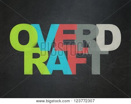 Business concept: Overdraft on School Board background