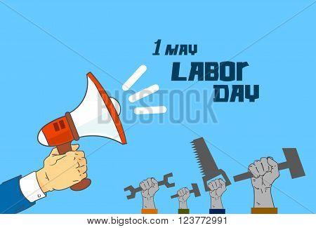 Hand Hold Tools, Man Leader Megaphone Worker With Spanner Hammer Saw International Labor Day Vector Illustration
