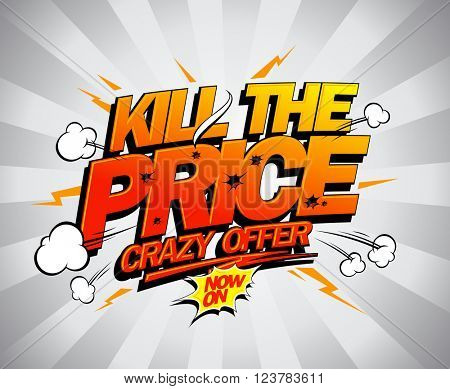 Kill the price vector poster, comic style.