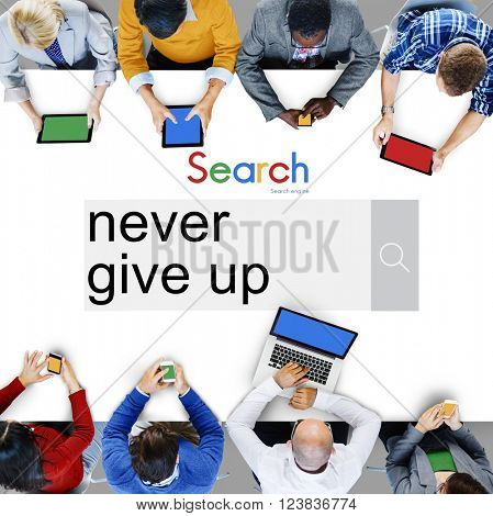 Never Give Up Keep Trying Restart Retry Concept