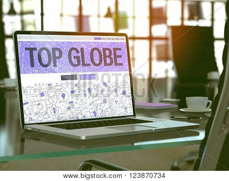 Top Globe Concept Closeup on Landing Page of Laptop Screen in Modern Office Workplace. Toned Image with Selective Focus. 3D Render.