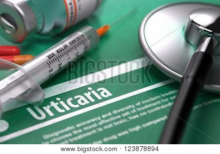 Diagnosis - Urticaria. Medical Concept on Green Background with Blurred Text and Composition of Pills, Syringe and Stethoscope. Selective Focus. 3D Render.