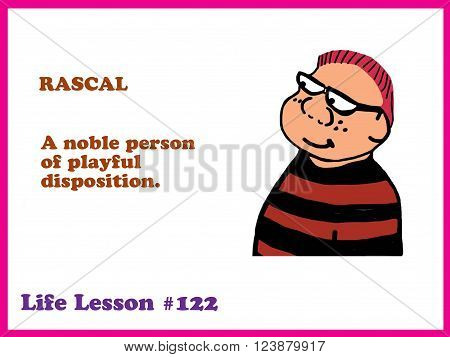 Children's cartoon about a life lesson, being a rascal.