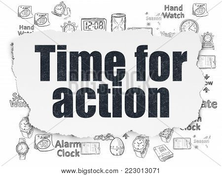 Time concept: Painted black text Time for Action on Torn Paper background with  Hand Drawing Time Icons