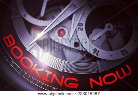 Automatic Wristwatch with Booking Now on Face, Symbol of Time. Booking Now on the Old Wrist Watch Detail, Chronograph Close Up. Time and Work Concept with Lens Flare. 3D Rendering.
