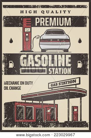 Colored fuel station poster with inscriptions and car refilling process in vintage style vector illustration