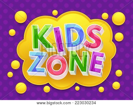 Kids zone graphic vector banner for childrens playroom. Game zone for kids, playroom childhood colored poster illustration