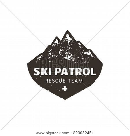 Vintage hand drawn mountain ski patrol emblem. Rescue team patch. Mountains stamp. Monochrome, grunge letterpress effect. Stock vector badge illustration isolated on white background.