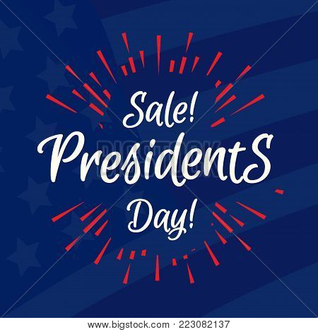 Happy president day sale banner with american flag background and sunburst for promotion, greeting card, party poster, stamp, label, tag, decoration, quote, special offer. Vector Illustration