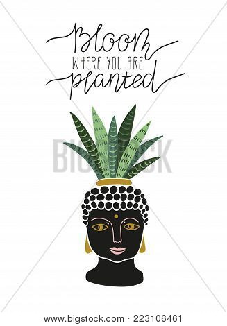 Hand drawn  tropical house plant in the pot with buddha face. Scandinavian style illustration, modern and elegant home decor. Vector print design with lettering - Bloom where you are planted.