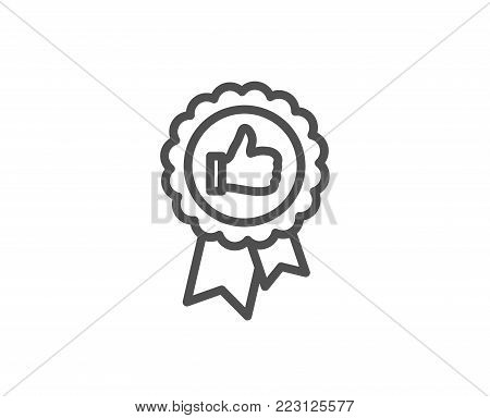 Positive feedback line icon. Award medal symbol. Reward sign. Quality design element. Editable stroke. Vector