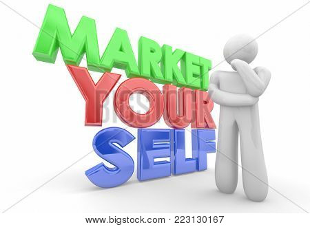 Market Yourself Promote Your Abilities Skills Person 3d Illustration