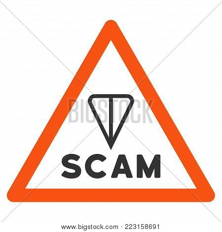 Ton Scam Warning flat vector pictograph. An isolated icon on a white background.