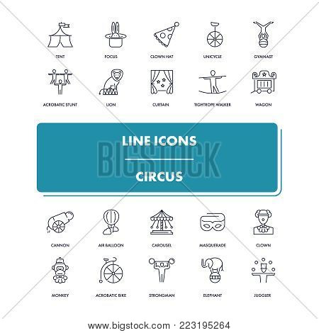 Line icons set. Circus pack. Vector illustration with focus, attractions and performances for holidays and leisure