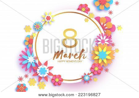 8 March. Colorful Happy Women s Day. Trendy Mother s Day. Paper cut Gold metal Floral Greeting card. Origami flower. Text. Circle frame. Spring blossom. Seasonal holiday. Modern paper decoration. Vector
