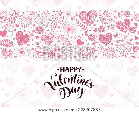 Happy Valentines Day greeting card with horisontal frame from hearts and floral elements. Romantic hearts in horisontal composition with calligraphic phrase on white background.