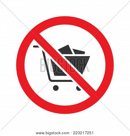 Forbidden sign with shopping cart glyph icon. Stop silhouette symbol. No shopping carts prohibition in supermarket. Negative space. Vector isolated illustration