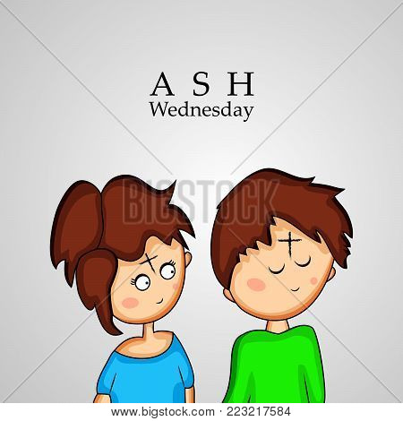 illustration of Ashes Cross on Boy and Girl forehead with Ash Wednesday text on the occasion of Ash Wednesday poster