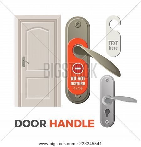 Metal door handle with do not disturb sign, big wooden door and blank signboard template isolated cartoon flat vector illustrations set on white background.