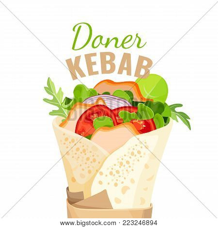 Delicious doner kebab full of fresh organic vegetables and fried chicken pieces wrapped in pita bread isolated cartoon flat vector illustration on promo poster.